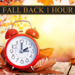 Enjoy that extra hour you gain this weekend...but please be mindful of safety considerations as the time changes!